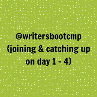 writersbootcmp – day 1-4
